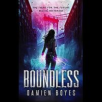 Boundless: A Science Fantasy Superhero Adventure (English Edition)