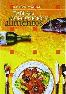 Tabla de composición de alimentos. Quinta Edición (Monográfica/Biblioteca de Ciencias de la