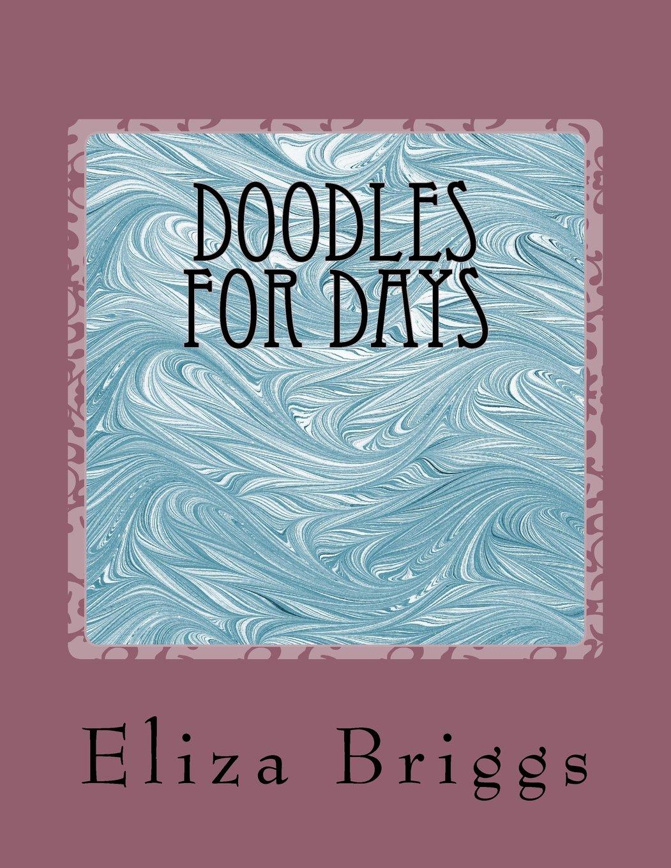 Download Doodles for Days: Coloring Book pdf epub