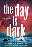 The Day Is Dark: A Thriller (Thora Gudmundsdottir)