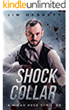 Shock Collar: A Thriller (Micah Reed Book 7)