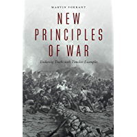 New Principles of War: Enduring Truths with Timeless Examples (English Edition)