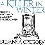 A Killer in Winter: The Ninth Matthew Bartholomew Chronicle