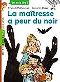 La maîtresse, Tome 03: La maîtresse a peur du noir