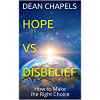 Hope vs Disbelief: How to Make the Right Choice (English Edition)