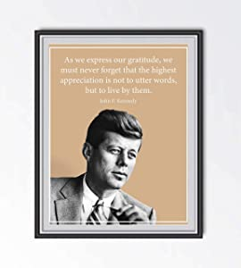 "John F. Kennedy Quotes Wall Art-""Highest Appreciation Is To Live By Our Words""- 8 x 10"" Art Wall Print-Ready to Frame. JFK Portrait Print. Home-Office-School-Library Décor. Perfect Gratitude Gift."