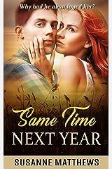 Same Time Next Year Kindle Edition