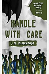Handle with Care: A New Templar Knight Novella (Monster Hunter Mom Book 3) Kindle Edition