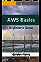 AWS Basics: Beginners Guide
