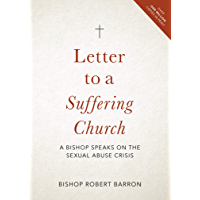 Letter to a Suffering Church: A Bishop Speaks on the Sexual Abuse Crisis