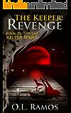The Keeper: Revenge (The Keeper Series Book 2)
