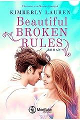 Beautiful Broken Rules (German Edition) Kindle Edition