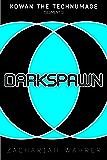DARKSPAWN (Kowan the Technumage Book 1)