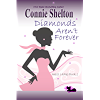 Diamonds Aren't Forever: Heist Ladies, Book 1 (Heist Ladies Caper Mysteries) (English Edition)