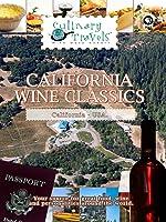 Culinary Travels - California Wine Classics