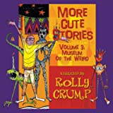 Rolly Crump, Rolly Crump - More Cute Stories, Vol. 6