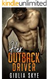 Her Outback Driver: A feel-good road trip romance across the Australian Outback