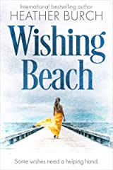 Wishing Beach: A romantic women's fiction page turner Kindle Edition