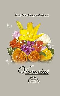 Vivencias: María Luisa Piraquive de Moreno (Spanish Edition)