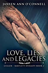 Love, Lies, and Legacies (Cullen - Bartlett Dynasty Book 2) Kindle Edition