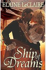 Ship of Dreams: A Caribbean Pirate Romance Novel Kindle Edition