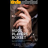 HUGE PLAYERS BOXSET: A Limited Edition Billionaire Romance Anthology