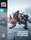 GPU Zen 2: Advanced Rendering Techniques (English Edition)