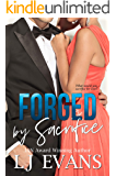 Forged by Sacrifice: a contemporary, political romance