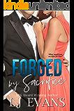Forged by Sacrifice: A Slow Burn, Political Romance (An Anchor Novel Book 2)
