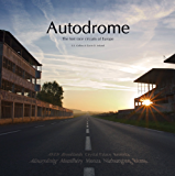 Autodrome: The lost race circuits of Europe (English Edition)