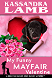 My Funny Mayfair Valentine: A Marcia Banks and Buddy Mystery (The Marcia Banks and Buddy Mysteries Book 10)