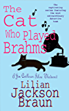 The Cat Who Played Brahms (The Cat Who… Mysteries, Book 5): A charming feline whodunit for cat lovers everywhere (The…