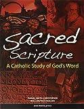 Sacred Scripture: A Catholic Study of God's Word