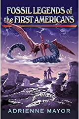 Fossil Legends of the First Americans Kindle Edition