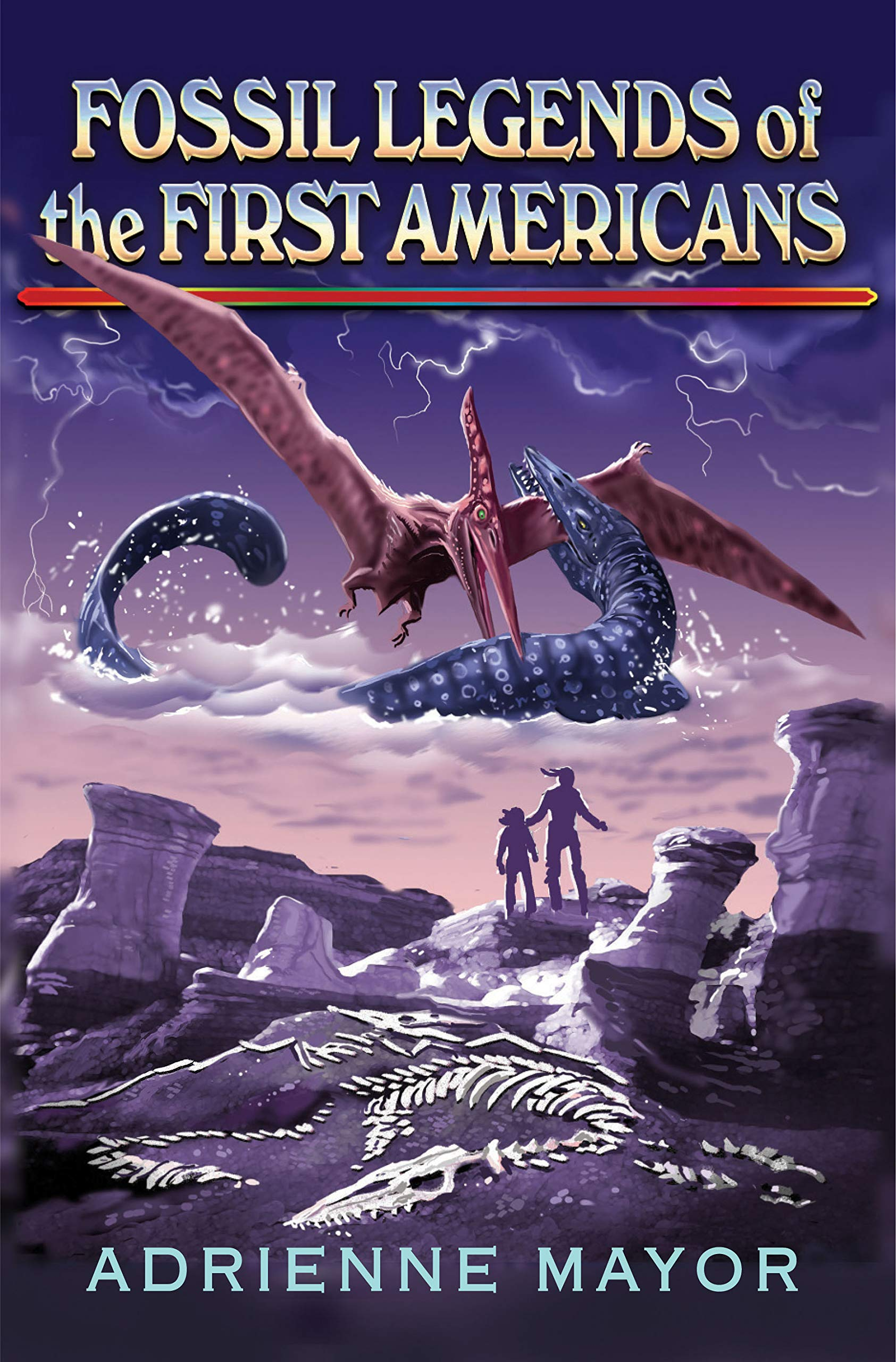 Fossil Legends of the First Americans - Kindle edition by Mayor, Adrienne.  Politics & Social Sciences Kindle eBooks @ Amazon.com.