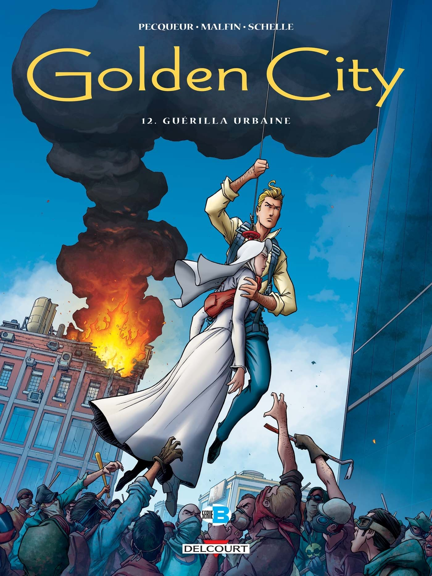 Golden city. (12) : Guérilla urbaine