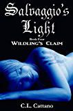 Wildling's Claim (Salvaggio's Light Book 4)