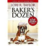 Baker's Dozen (The Soul Mutts Series Book 1)