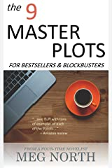 The 9 Master Plots for Bestsellers & Blockbusters Kindle Edition