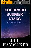 Colorado Summer Stars (Peakview Series Book 7)