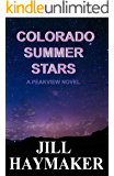 Colorado Summer Stars (Peakview Series Book 7) (English Edition)