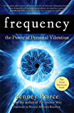 Frequency: The Power of Personal Vibration (English Edition)