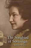 The Songbird of Sovereign (Book 3 in The Sovereign Series)