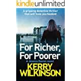 For Richer, For Poorer: A gripping detective thriller that will have you hooked (Detective Jessica Daniel Thriller Series Boo