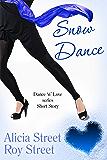 Snow Dance: A Dance 'n' Luv prequel