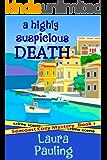 A Highly Suspicious Death (Seacoast Cozy Mystery Book 1)