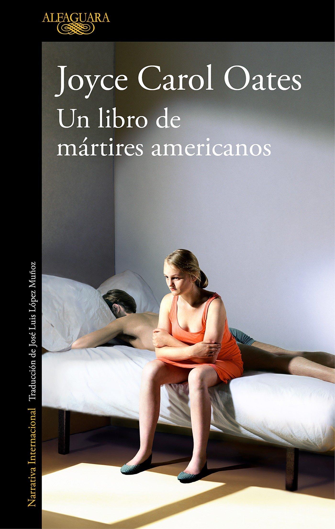 Un libro de mártires americanos (Literaturas): Amazon.es: Oates ...