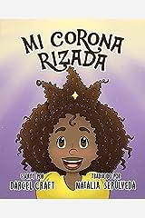 Mi Corona Rizada (Spanish Edition) Kindle Edition
