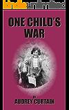 One Child's War