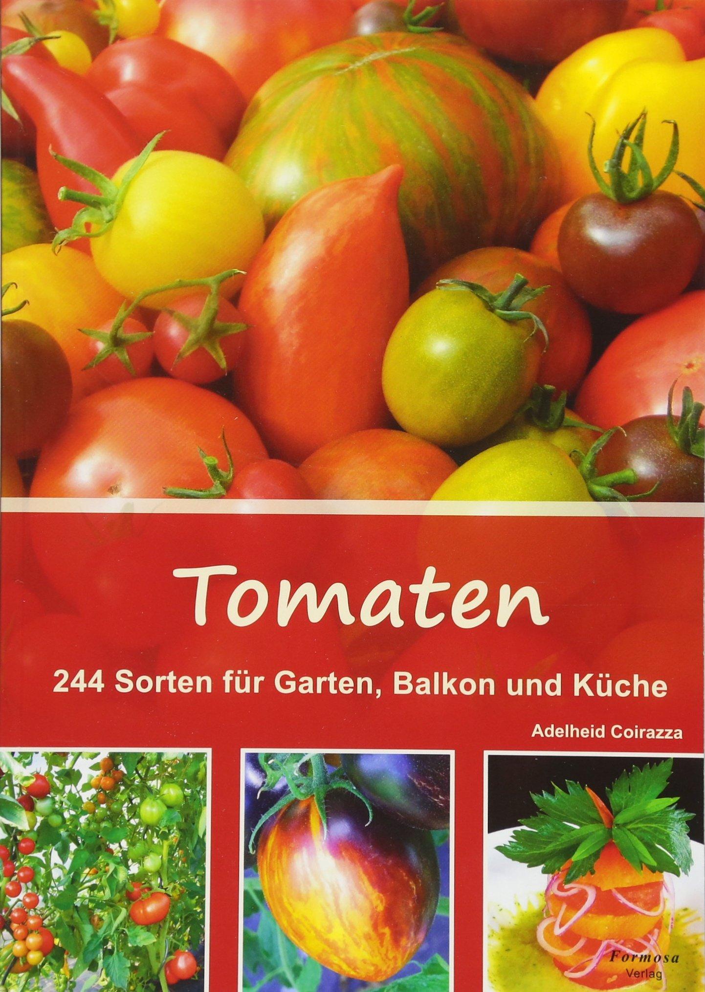 Tomaten: 244 Sorten Für Garten, Balkon Und Küche   Livros Na Amazon Brasil   9783934733152